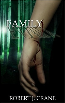 Robert J. Crane - Family (The Girl In The Box Book 4)