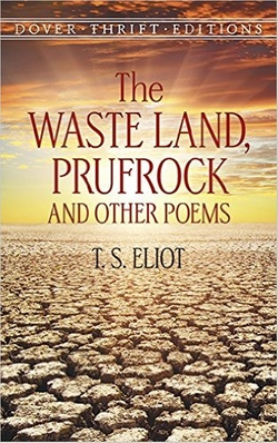 T. S. Eliot - The Waste Land, Prufrock and Other Poems Book