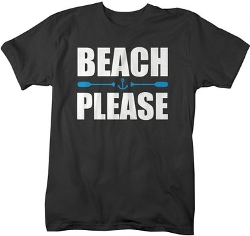 Shirts by Sarah - Funny Beach Please T-Shirt Nautical Shirts