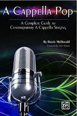 Brody McDonald  - A Cappella Pop: A Complete Guide
