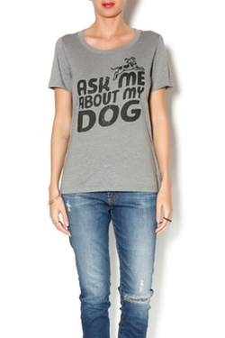 Kinship Goods - About My Dog Tee Shirt