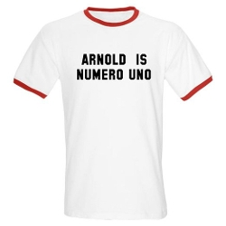 Cafepress  - Arnold Is Numero Uno T-Shirt