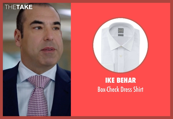 Ike Behar	 white shirt from Suits seen with  Louis Litt (Rick Hoffman)