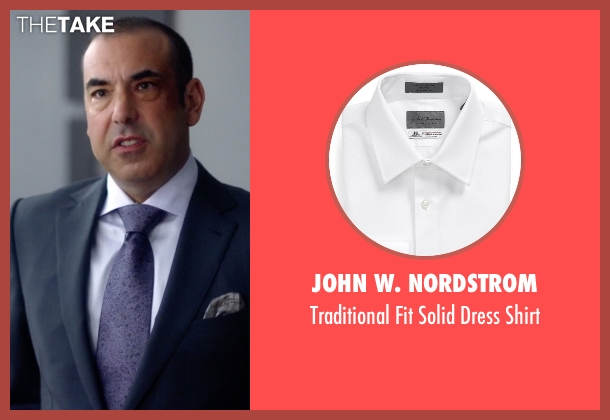 John W. Nordstrom white shirt from Suits seen with  Louis Litt (Rick Hoffman)