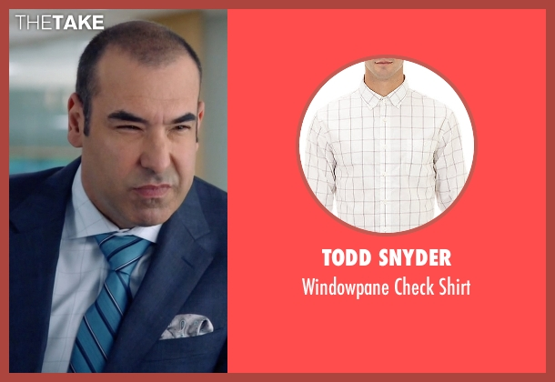 Todd Snyder white shirt from Suits seen with  Louis Litt (Rick Hoffman)