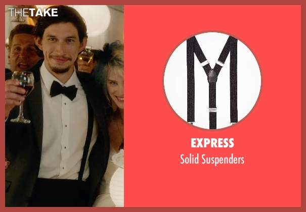 Express black suspenders from What If seen with Adam Driver (Allan)