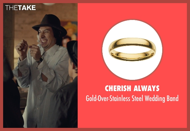 Cherish Always gold band from While We're Young seen with Adam Driver (Jamie)