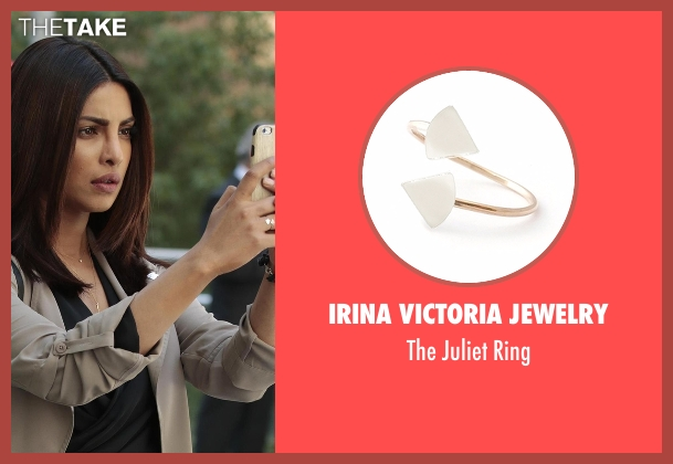 Irina Victoria Jewelry ring from Quantico seen with Alex Parrish (Priyanka Chopra)