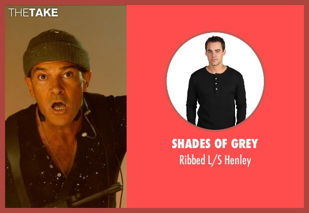 Shades of Grey black henley from The Expendables 3 seen with Antonio Banderas (Galgo)