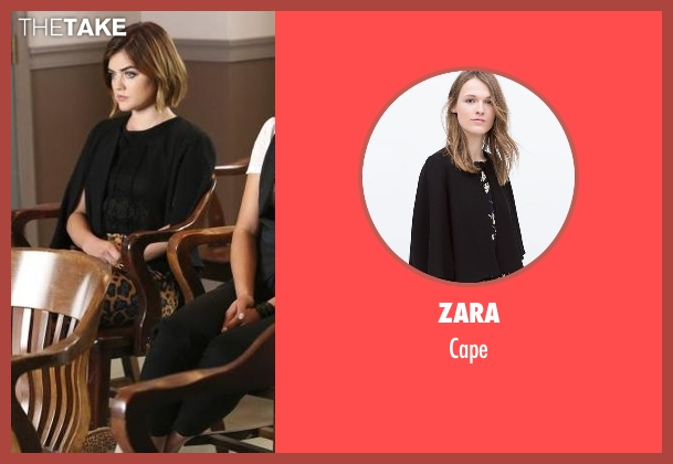 Zara black cape from Pretty Little Liars seen with Aria Montgomery (Lucy Hale)