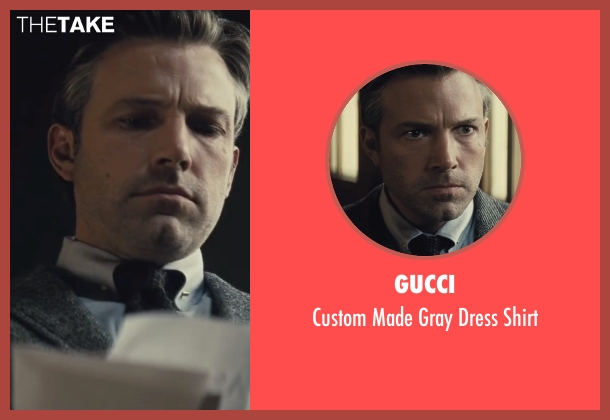 Gucci gray shirt from Batman v Superman: Dawn of Justice seen with Ben Affleck (Bruce Wayne / Batman)