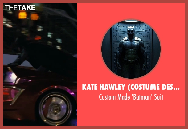 Kate Hawley (Costume Designer) suit from Suicide Squad seen with Ben Affleck (Bruce Wayne / Batman)