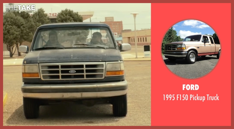 Ford truck from Hell or High Water seen with Ben Foster (Tanner)