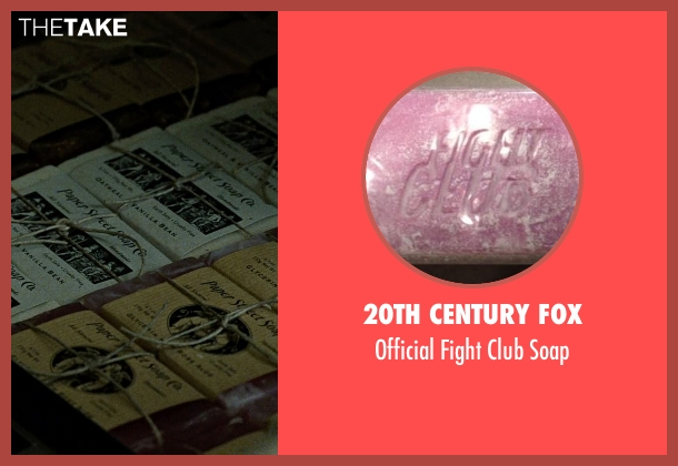 20th Century Fox soap from Fight Club seen with Brad Pitt (Tyler Durden)