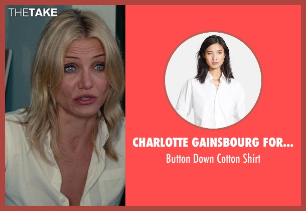 Charlotte Gainsbourg For Current/Elliott white shirt from The Other Woman seen with Cameron Diaz (Carly Whitten)
