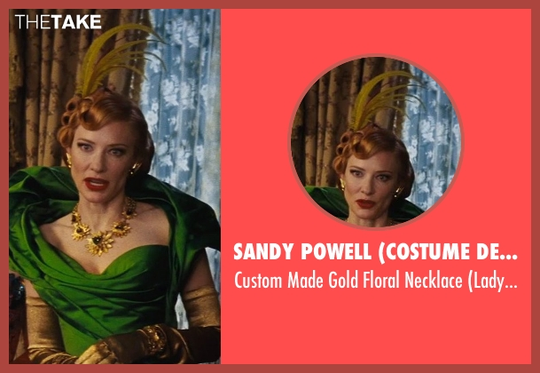 Sandy Powell (Costume Designer) necklace from Cinderella seen with Cate Blanchett (Lady Tremaine)