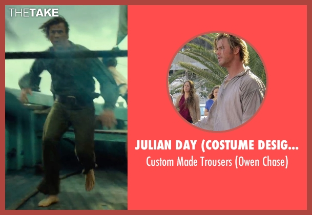 Julian Day (Costume Designer) beige trousers from In the Heart of the Sea seen with Chris Hemsworth (Owen Chase)