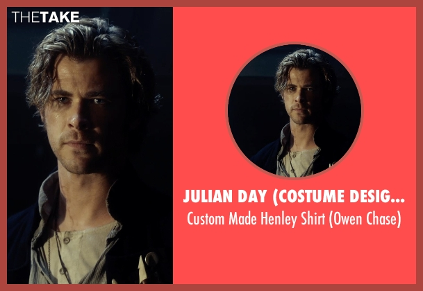 Julian Day (Costume Designer) shirt from In the Heart of the Sea seen with Chris Hemsworth (Owen Chase)