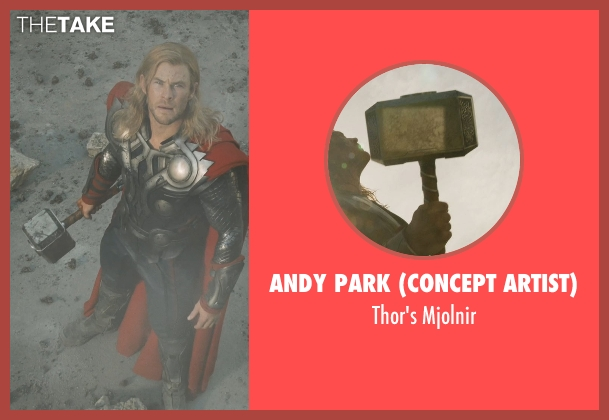 Andy Park (Concept Artist) mjolnir from Marvel's The Avengers seen with Chris Hemsworth (Thor)