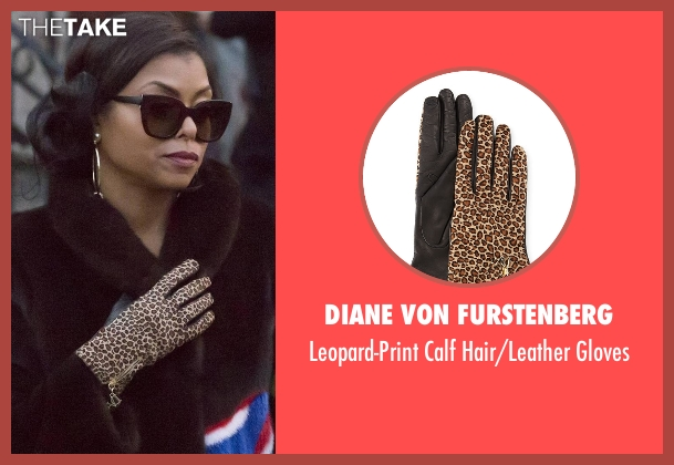 Diane Von Furstenberg gloves from Empire seen with Cookie Lyon (Taraji P. Henson)