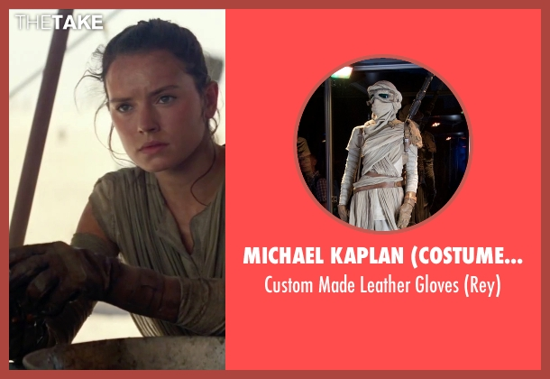 Michael Kaplan (Costume Designer) brown gloves from Star Wars: The Force Awakens seen with Daisy Ridley (Rey)