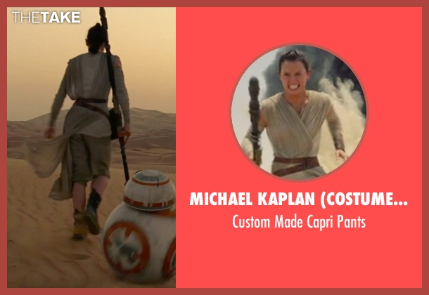 Michael Kaplan (Costume Designer) white pants from Star Wars: The Force Awakens seen with Daisy Ridley (Rey)