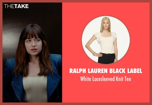 Ralph Lauren Black Label white tee from Fifty Shades of Grey seen with Dakota Johnson (Anastasia Steele)