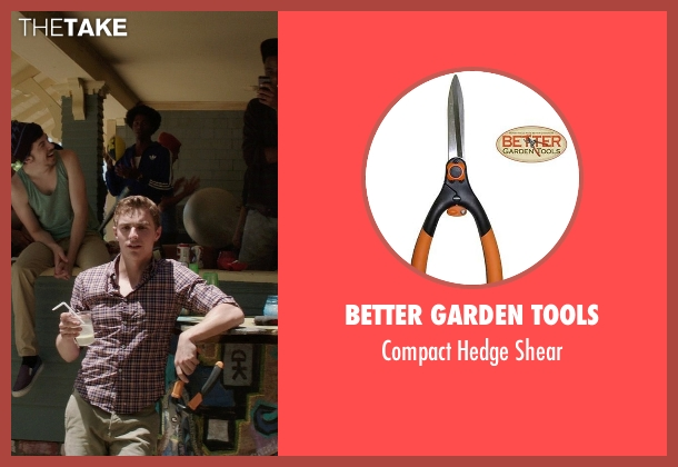 Better Garden Tools shear from Neighbors seen with Dave Franco (Pete)