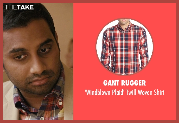 Gant Rugger shirt from Master of None seen with Dev (Aziz Ansari)