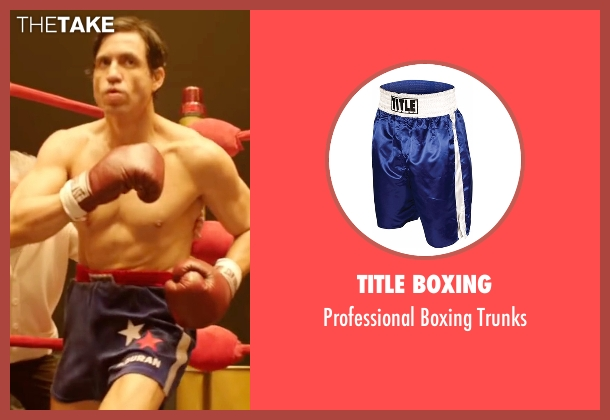Title Boxing trunks from Hands of Stone seen with Édgar Ramírez (Roberto Duran)