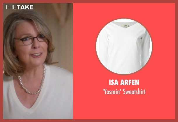 Isa Arfen white sweatshirt from And So It Goes seen with Diane Keaton (Unknown Character)