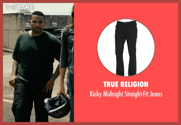 True Religion	 black jeans from Fast Five seen with Don Omar (Santos)