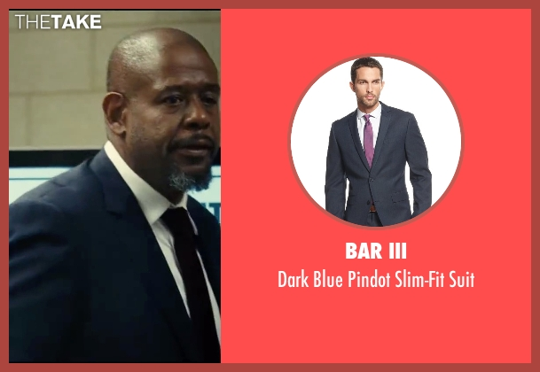 Bar III blue suit from Taken 3 seen with Forest Whitaker (Franck Dotzler)