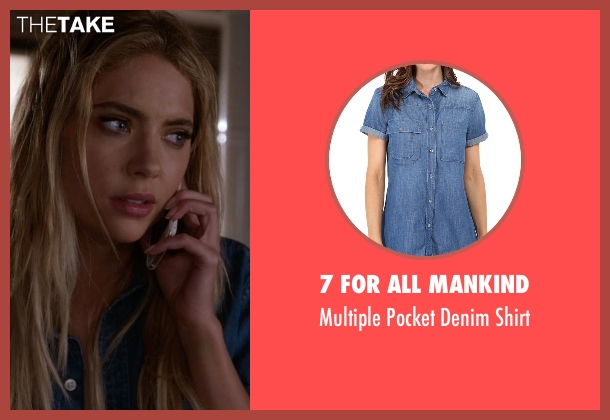 7 For All Mankind blue shirt from Pretty Little Liars seen with Hanna Marin (Ashley Benson)