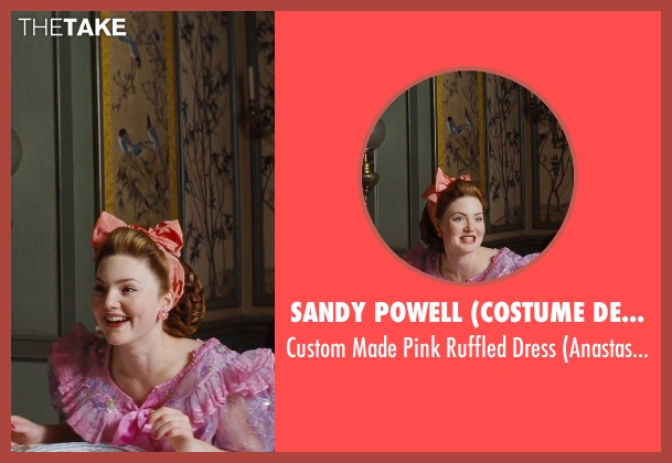 Sandy Powell (Costume Designer) pink dress from Cinderella seen with Holliday Grainger (Anastasia)