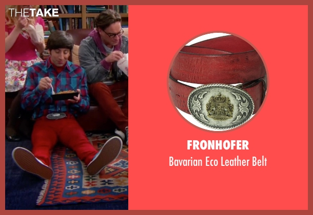Fronhofer red belt from The Big Bang Theory seen with Howard Wolowitz (Simon Helberg)