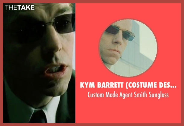 Kym Barrett (Costume Designer) sunglass from The Matrix seen with Hugo Weaving (Agent Smith)