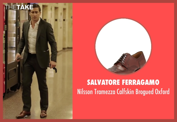Salvatore Ferragamo	 brown oxford from Demolition seen with Jake Gyllenhaal (Davis Mitchell)