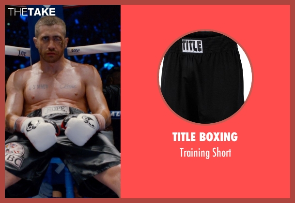 Title Boxing black short from Southpaw seen with Jake Gyllenhaal (Billy Hope)