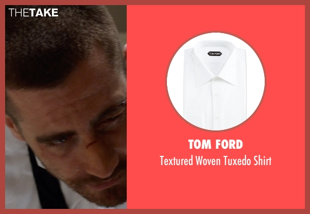 Tom Ford white shirt from Southpaw seen with Jake Gyllenhaal (Billy Hope)