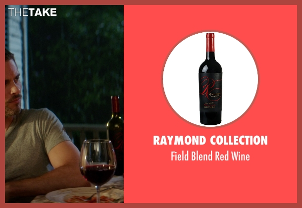 Raymond Collection wine from The Best of Me seen with James Marsden (Dawson Cole)