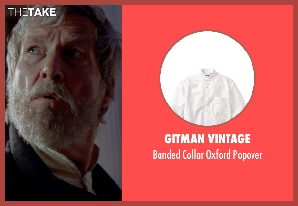 Gitman Vintage white popover from The Giver seen with Jeff Bridges (The Giver)