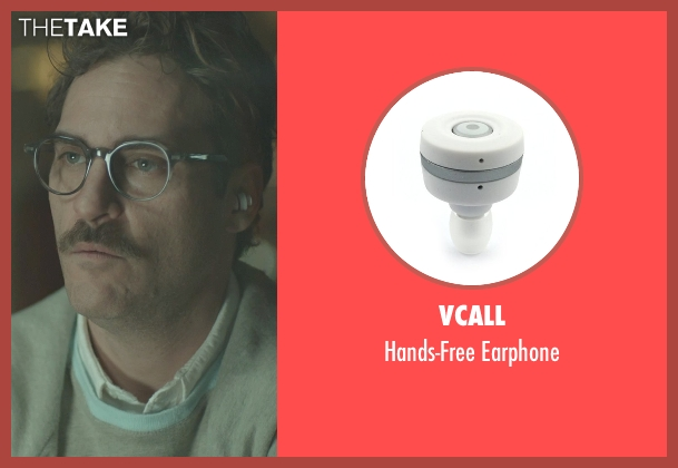 Vcall earphone from Her seen with Joaquin Phoenix (Theodore Twombly)