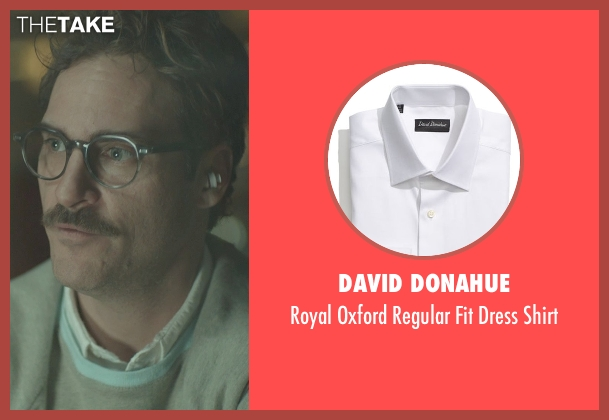 David Donahue white shirt from Her seen with Joaquin Phoenix (Theodore Twombly)