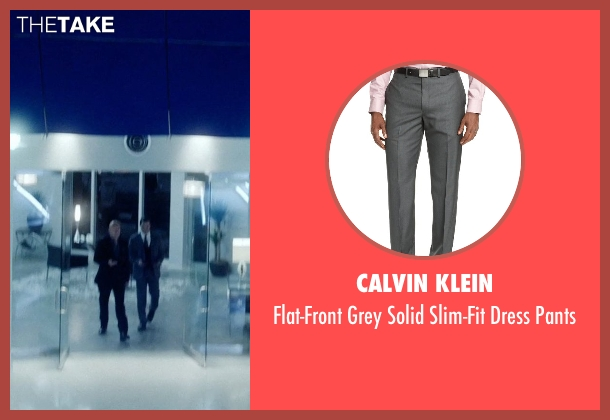 Calvin Klein gray pants from Vice seen with Johnathon Schaech (Chris A.)