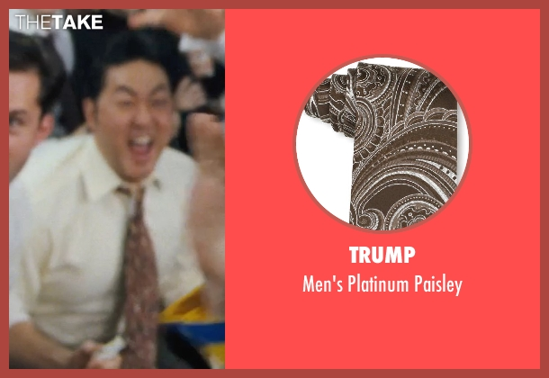 Trump brown paisley from The Wolf of Wall Street seen with Kenneth Choi (Chester Ming)