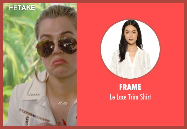 Frame white shirt from Keeping Up With The Kardashians seen with Khloe Kardashian