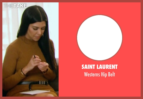 Saint Laurent black belt from Keeping Up With The Kardashians seen with Kourtney Kardashian