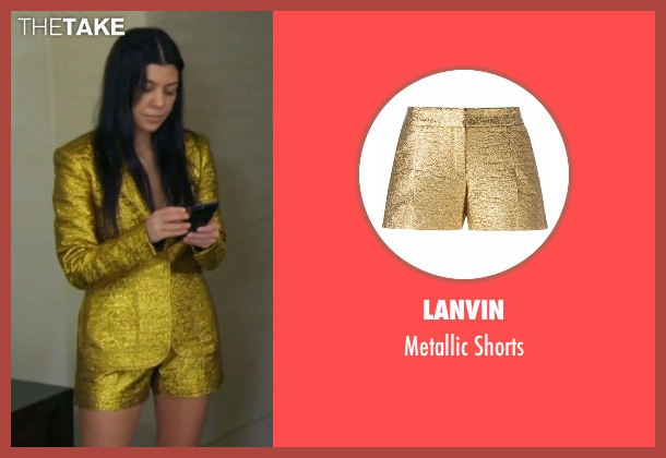 Lanvin gold shorts from Keeping Up With The Kardashians seen with Kourtney Kardashian