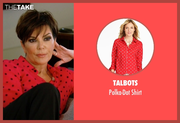 Talbots red shirt from Keeping Up With The Kardashians seen with Kris Jenner